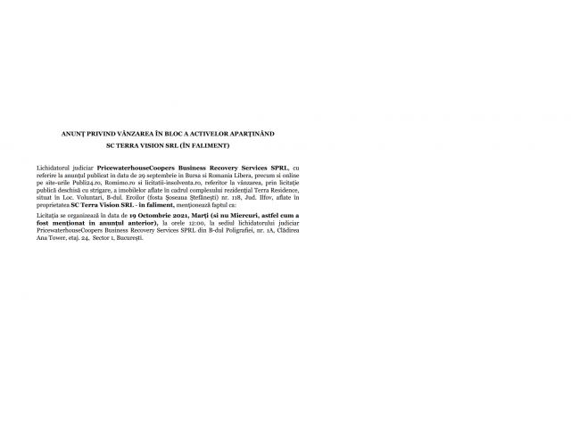 ANUNŢ PRIVIND VÂNZAREA ÎN BLOC A ACTIVELOR APARŢINÂND  SC TERRA VISION SRL (ÎN FALIMENT) - 1/1